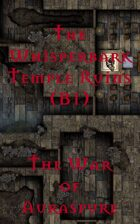 The Whisperbark Temple Ruins (B1) | The War of Auraspure