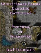 Whisperbark Farms Crossing | Battlemap - The War of Auraspure