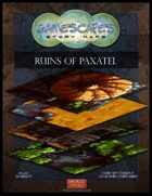 Gamescapes: Story Maps: Virtual Tabletop Edition: Ruins of Paxatel
