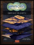 Gamescapes: Story Maps: Virtual Tabletop Edition: Distant Planet 1