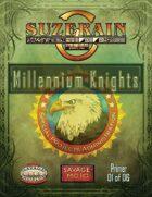 Savage Suzerain Millennium Knights Primer