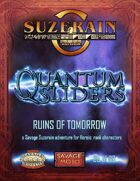 Quantum Sliders: Ruins of Tomorrow