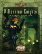 Millennium Knights Special Edition