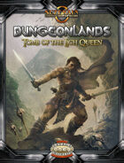 Dungeonlands: Tomb of the Lich Queen (Savage Worlds)