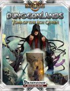 Dungeonlands: Tomb of the Lich Queen (Pathfinder)