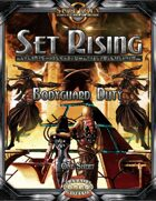Set Rising - Bodyguard Duty (Savage Worlds)