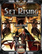 Set Rising - Crossfire (Savage Worlds)