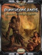 Dungeonlands: Palace of the Lich Queen (Savage Worlds)