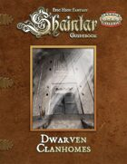 Shaintar: Dwarven Clanhomes