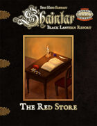 Shaintar Black Lantern Report: The Red Store