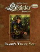 Shaintar Adventure: Frank's Thank You!
