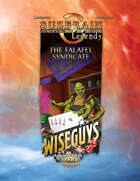 Wiseguys: The Falafel Syndicate (crossover adventure)