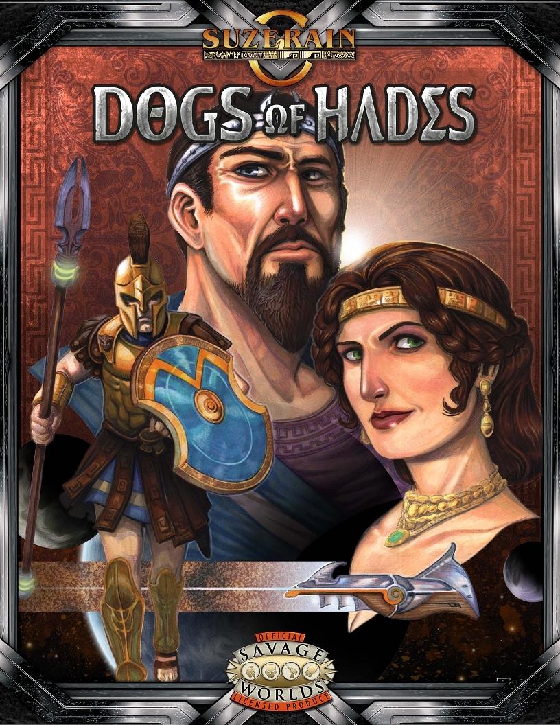 Dogs Of Hades (Savage Worlds) - Savage Mojo | Suzerain Continuum ...
