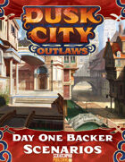 Dusk City Outlaws Day One Backer Scenario Bundle [BUNDLE]