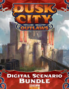 Dusk City Outlaws Digital Scenario Complete Pack [BUNDLE]