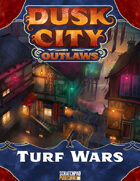 Dusk City Outlaws: Turf Wars
