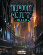 Dusk City Outlaws: Neon City Outlaws
