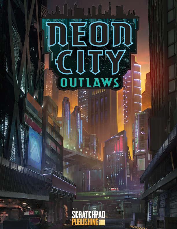 Dusk City Outlaws: Neon City Outlaws