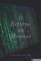 O Retorno do Messias
