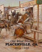 Old West Town - Placerville, California 1888