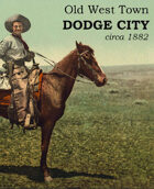 Old West Town - Dodge City, Kansas 1882