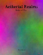 Aetherial Realms: Rules of Play (Beta)