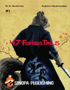 47 Furious Tails, Issue One