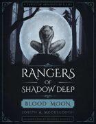 Rangers of Shadow Deep: Blood Moon