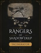 Rangers of Shadow Deep: Incinerator