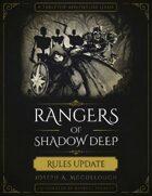 Rangers of Shadow Deep: Rules Update