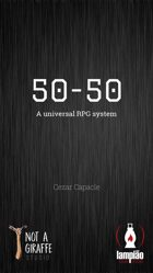 50-50: A universal RPG system