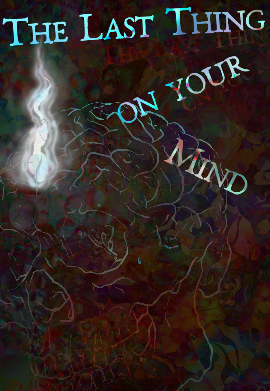 The Last Thing on Your Mind