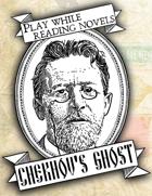 Chekhov's Ghost