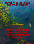 Into The Chasm: The First Strata