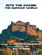 Into The Chasm: The Surface World