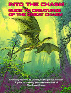 Into The Chasm: Guide to Creatures of the Great Chasm