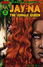 Jay-Na the Jungle Queen: Numbelan Book One (Edizione Italiana)