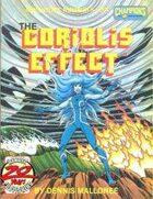 Coriolis Effect: Champions RPG Adventure #5