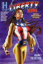 Liberty Girl v1: The Return