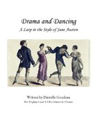 Drama and Dancing