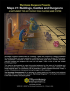 Wyrmkeep Dungeons Presents Maps #1: Buildings, Castles and Dungeons