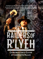 Raiders of R'lyeh: Gamemaster's Guide & Core Rules