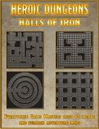 Heroic Dungeons: Halls of Iron
