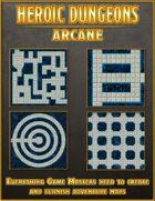Heroic Dungeons: Arcane