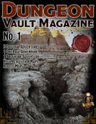 Dungeon Vault Magazine - No. 1