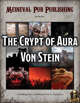 The Crypt of Aura Von Stein - Swift Adventures