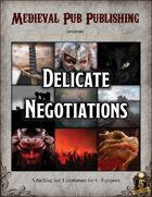 Delicate Negotiations- Swift Adventures