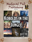 Kobolds in the Jungle - Swift Adventures