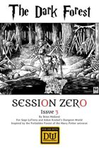 Session Zero Issue 3 - The Dark Forest