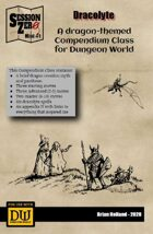 Dracolyte - A Dungeon World Compendium Class